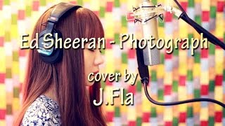 Ed Sheeran - Photograph ( lonely version cover by J.Fla )
