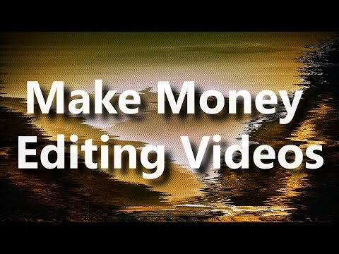How To Make Serious Money As An Online Video Editor