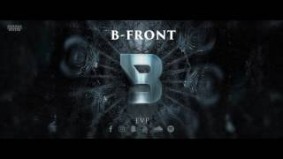 B-Front - EVP [OUT NOW]