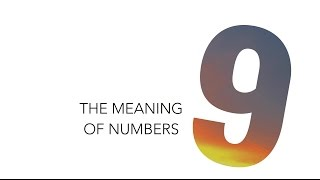The Meaning of Numbers: 9 / Numerology | Andrea's Number