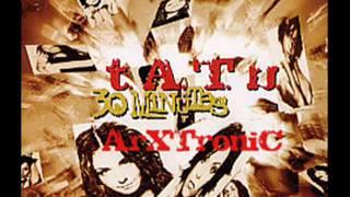 t.A.T.u. - 30 Minutes (ArXTroniC RmX Demo V2.0)