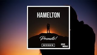 "Hamelton ""Prometo"" (LYRIC VIDEO) [2018]"