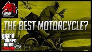 THE BEST MOTORCYCLE IN GTA 5 ONLINE?!