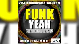 FDT Funk Yeah - Drumless (www.FreeDrumlessTracks.net)
