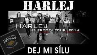 Harlej - Dej mi sílu