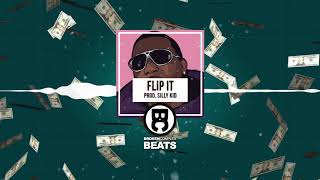 Freestyle / Trap Beat Free Rap Hip Hop Instrumental Gucci Mane Type Beat   FLiP iT (Prod. siLLy KiD)