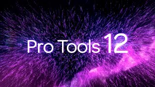 Introducing Pro Tools 12