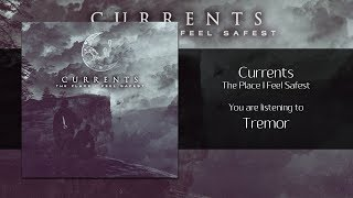 Currents - Tremor [Audio]