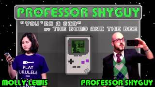 You're a Cad (Chiptune Cover) feat. Molly Lewis & Professor Shyguy