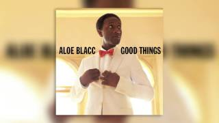 02 Green Lights - Good Things - Aloe Blacc - Audio
