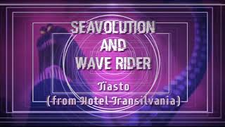 "Seavolution And Wave Rider ""TÏasto""  (Download)"