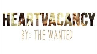 Heart Vacancy - The Wanted (Subtitulado en español) ♥