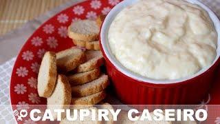 Como fazer Catupiry