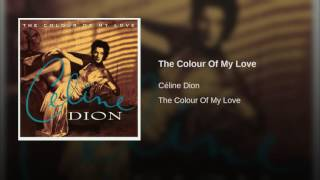 The Colour Of My Love