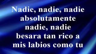 Nadie -Letra- La Adictiva