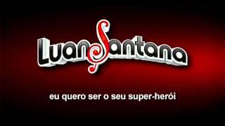 Luan Santana - Super Amor MUSICA NOVA