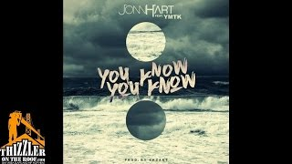 Jonn Hart ft. YMTK - You Know You Know [Prod. Ekzakt] [Thizzler.com]
