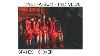 PEEK-A-BOO【 RED VELVET ( 레드벨벳 ) 】Spanish Version ➞ Mapi Ortega