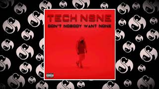 Tech N9ne - Don't Nobody Want None Instrumental Rmx (ScriTicians 2018)