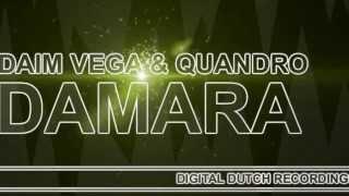 Daim Vega & Quandro - Damara  ( Original Mix )