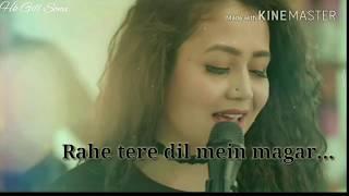 💕Tujhe chaha Rab se bhi zyada || Maahi Ve || Neha Kakkar Song whatapp status video 💖💖