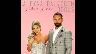 Aleyna Dalveren feat. Doğuş - Giden Gider [2017] Single width=
