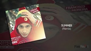 Francisco Moreira - Summer Remix