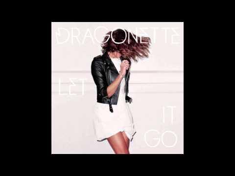 dragonette-let-it-go-audio-dragonetteband