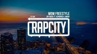 Jay Rock - Wow Freestyle (ft. Kendrick Lamar)
