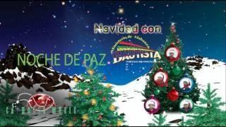 Noche de Paz - San Juan Bautista