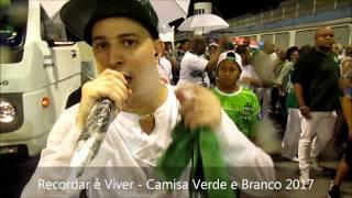 Recordar é Viver - Camisa Verde e Branco 2017