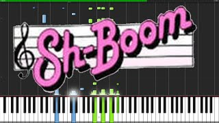 Sh-Boom (Life Could Be A Dream) - The Chords [Piano Tutorial] (Synthesia) // David Kaylor