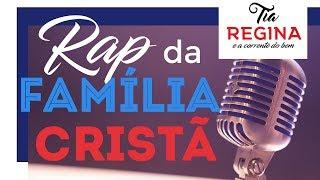Tia Regina - Rap da Família Cristã [Letra de Música]