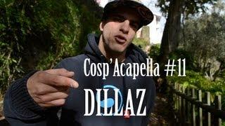 Cosp'Acapella #11: Dillaz