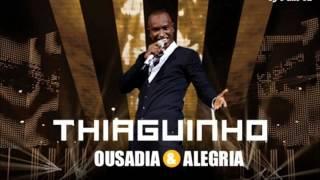 Thiaguinho - Motel [Audio DVD Ousadia & Alegria 2012]