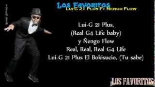 Los Favoritos - Luigi 21 Plus Ft Ñengo Flow (Letra)