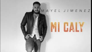 Mayel jimenez 2017 cigana