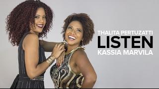 Listen - Thalita Pertuzatti e Kassia Marvila (Beyoncé)