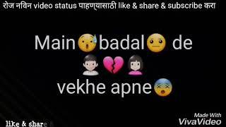 Kismat badal di Dekhi Maine what's app status