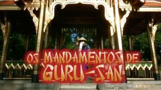 """""""Os Mandamentos de Guru-San"""" - Epis 2"""