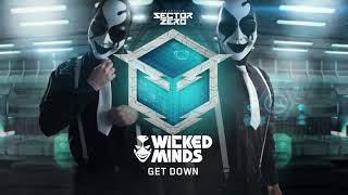 Wicked Minds - Get down (Sector Zero 012)