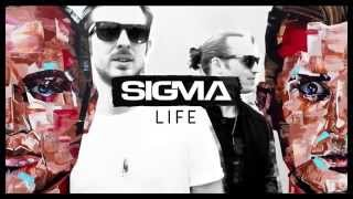 Sigma - Life (The Album) Out NOW!!