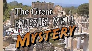 The Great Ephesus Wall Mystery (with music and sound effects)