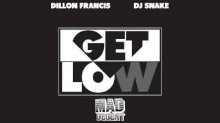 [Trap] Dillon Francis ✖ DJ SNAKE - Get Low (Official Audio)