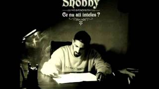 Shobby - Romania sud-est feat. Sisu, Puya, Cabron & Bogdan Dima.flv