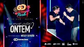 Gabriel Diniz - Tivesse Vindo Ontem (Part. Wesley Safadão) Oficial 4k