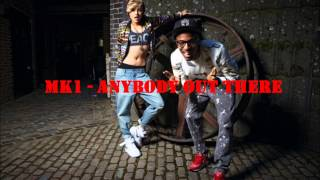 MK1 - Anybody out there (Audio)