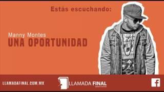 Una Oportunidad - Manny Montes