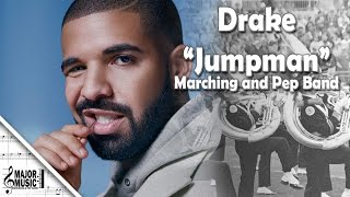 """Jumpman"" Drake Marching/Pep Band Music Arrangement"