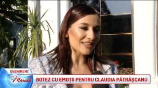 Botez cu emotii pentru Claudia Patrascanu